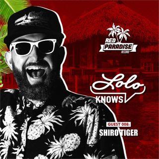LOLO Knows DJ Mix...  Shiro Tiger, Red Paradise Records