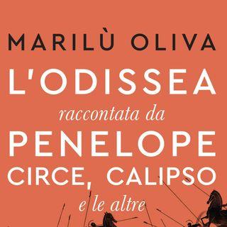 """Marilù Oliva """"L'Odissea raccontata da Penelope, Circe, Calipso e le altre"""""""