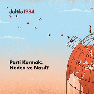 Parti Kurmak: Neden ve Nasıl? | Alper Akalın & Nazlıcan Kanmaz & Barış Ertürk | Açık Toplum #11