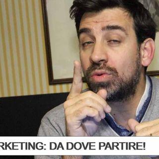 Il giusto punto di partenza nel Marketing