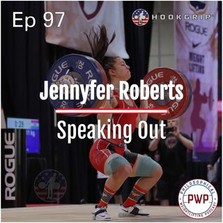 Ep. 97: Jennyfer Roberts | Speaking Out