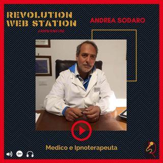 INTERVISTA ANDREA SODARO - MEDICO E INPNOTERAPEUTA