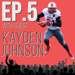 FTA Episode 5 - Pro Football Player and Olympian in Training Kayden Johnson