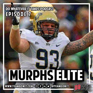 DOWIT #7 Bryan Murphy: Murphs Elite