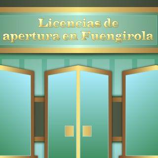 Licencia de apertura en Fuengirola