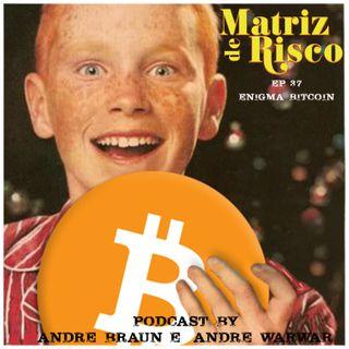 37- Enigma Bitcoin