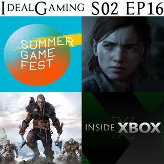 IdealGaming S02 EP16 - Assassin's Creed Valhalla, The Last of Us 2, Inside Xbox, Summer Game Fest