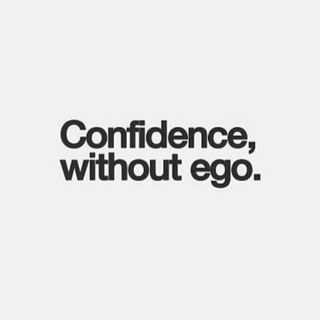 Confidence vs. Ego