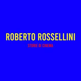 Roberto Rossellini : Storie di Cinema