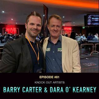 #81 Dara O' Kearney & Barry Carter: Knock-Out Artists