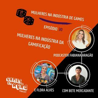 #30 - Mulheres na Indústria dos jogos de digitais