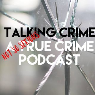 Talking Crime Podcast's show