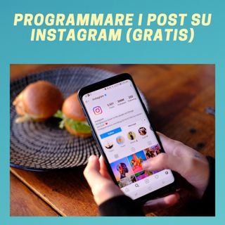 #158 - Come Programmare i Post su Instagram (Gratis)