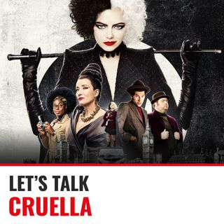 Ep.34 Cruella