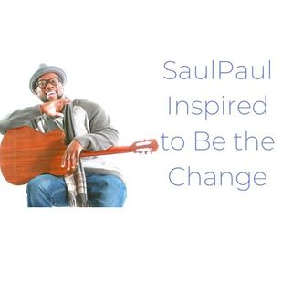 SaulPaul_Inspired to be the Change