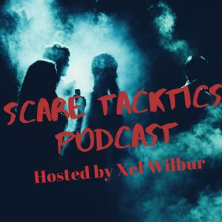 """Scare Tacktics"" Podcast_  Episode 6- ""The Fear of Doors and How To Become a Certified Stepper"""