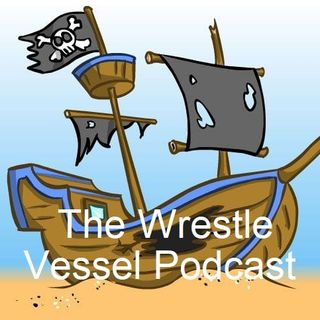 The Wrestle Vessel pilot