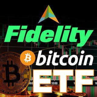 310. Bitcoin ETF Race | Fidelity Skips The Line