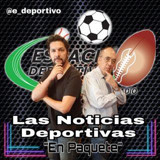 En Viernes las Noticias paqueteadas solo en Espacio Deportivo de la Tarde 11 de Octubre 2019