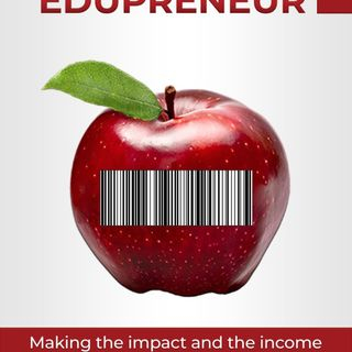The Edupreneur: A Master Class with Dr. Robyn Jackson (@Robyn_Mindsteps)