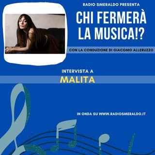 Malita | Chi Fermerà la Musica!?
