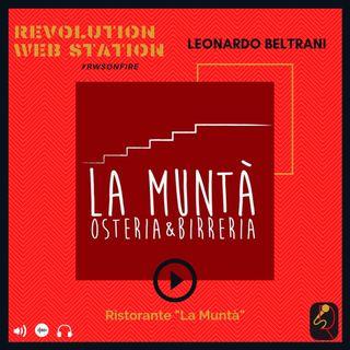 """INTERVISTA LEONARDO BELTRANI - RISTORANTE """"LA MUNTA'"""""""