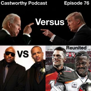 "Cast Worthy Podcast Episode 76: ""A lie goes around the world"""