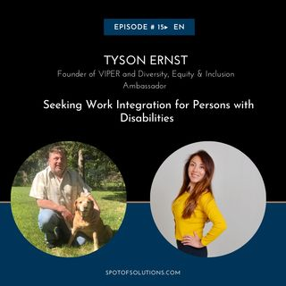 Tyson Ernst - Seeking Work Integration for Persons with Disabilities E15