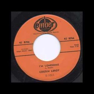 COUSIN LEROY - I'M LONESOME - EMBER