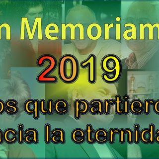 In Memorian - Los que partieron en el 2019