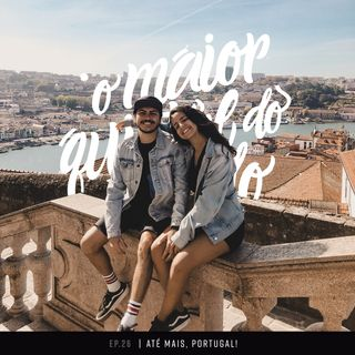 Recusados na Espanha, hospitalizado em Portugal e mais perrengues chiques na Europa! | ep. 26