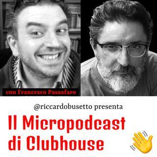 Quattro domande al voice trainer di Clubhouse: Francesco Passafaro