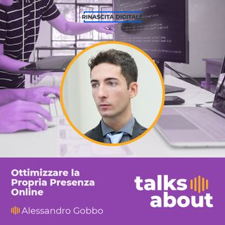 Episodio 38 -  Micro-Local SEO: come ottimizzare la propria presenza online - Alessandro Gobbo