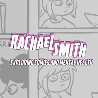 Rachael Smith on Comics, mental health, and surviving Quarantine