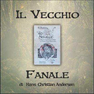 Il vecchio fanale: l'audiolibro delle novelle di Andersen