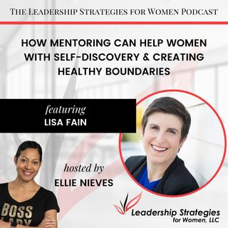 How Mentoring Can Help Women With Self-Discovery & Creating Healthy Boundaries