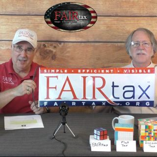 #181 The FAIRtax Guys Resort to Sign Language