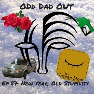 New Year, Same Stupidity: ODO 87