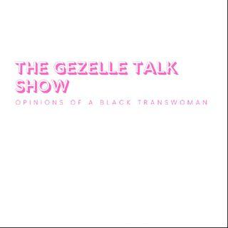 Episode 12 - The Gezelle Talk Show
