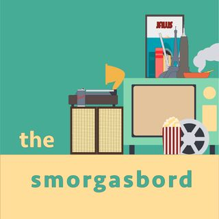 Episode 201: The Smorgasbord 2!: Here We Go Again