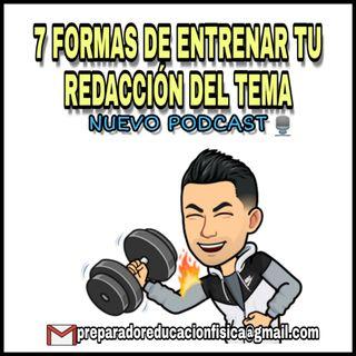 #12 SIETE MANERAS DE MEJORAR TU REDACCIÓN DEL TEMA