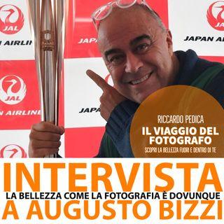 La bellezza come la fotografia è dovunque - Intervista ad Augusto Bizzi
