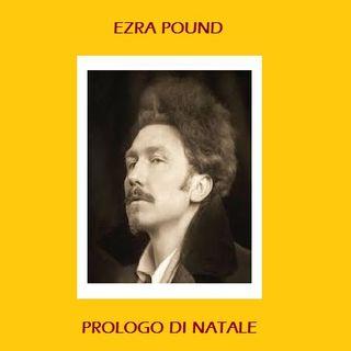 E. Pound - Prologo di Natale