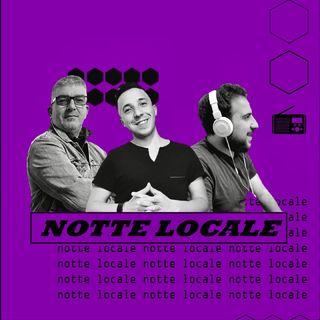 Radio Tele Locale _ NOTTE LOCALE | 407° Puntata