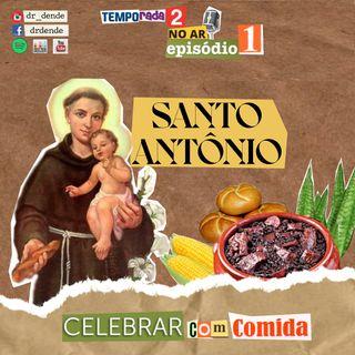 Temporada 2 - Episódio 01 - Santo Antônio