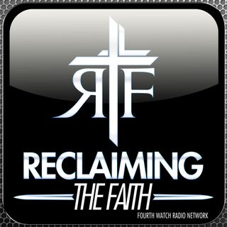 Reclaiming The Faith: Ep. 72 - Following Jesus With Dean Taylor Pt.1