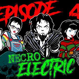 Necro Electric Episode 4 | Horror