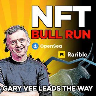 296. NFT Bull Run | $100 Billion in 2022