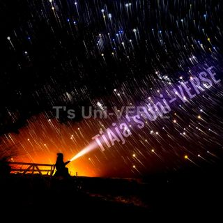 T's UNIVERSE, Verse 2 The Opposite of War