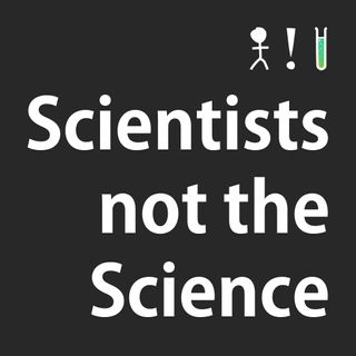 Scientists not the Science